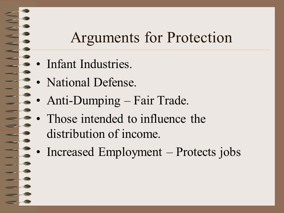 Arguments for Protection Infant Industries. National Defense.
