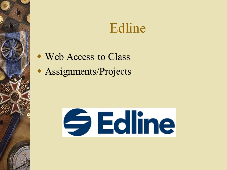 Edline Web Access to Class Assignments/Projects