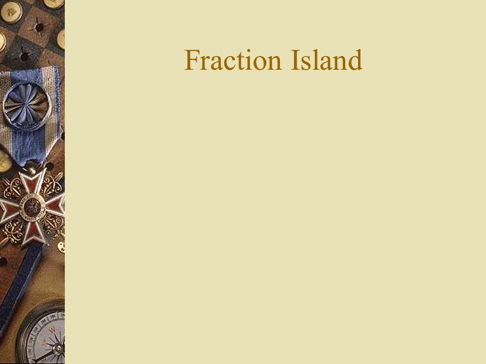 Fraction Island