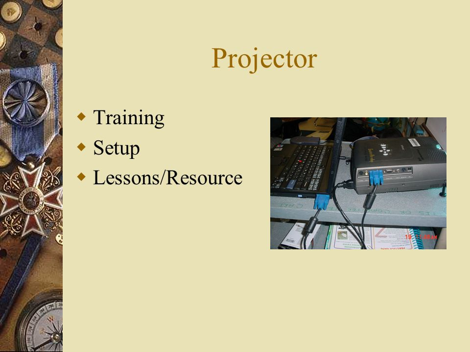 Projector Training Setup Lessons/Resource