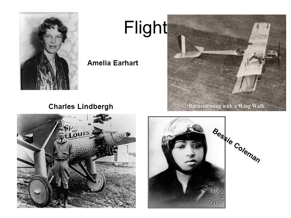 Flight Charles Lindbergh Amelia Earhart Bessie Coleman
