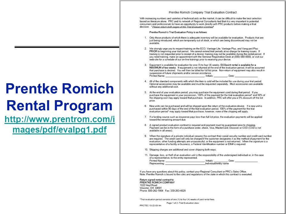 Prentke Romich Rental Program http://www.prentrom.com/i mages/pdf/evalpg1.pdf http://www.prentrom.com/i mages/pdf/evalpg1.pdf