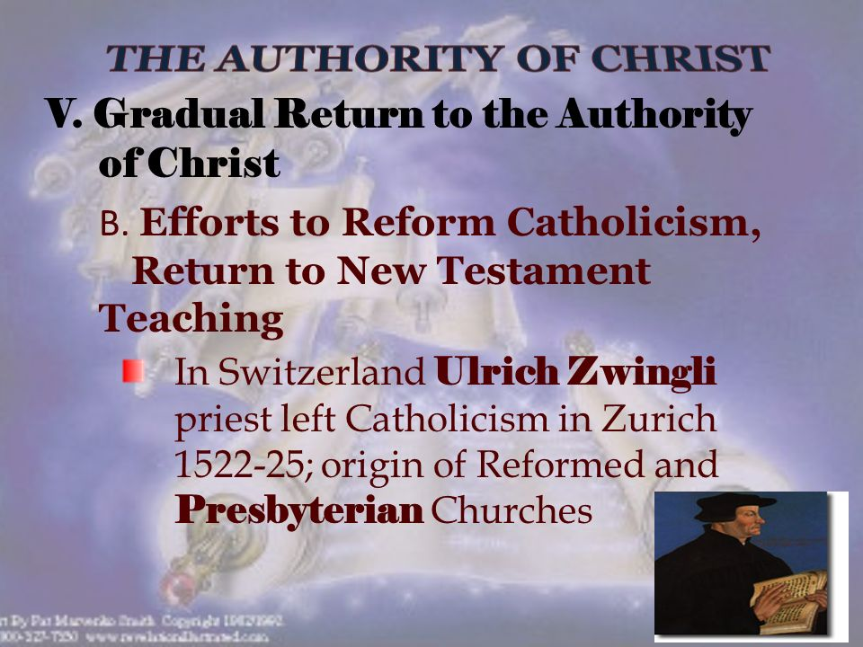 V. Gradual Return to the Authority of Christ B.