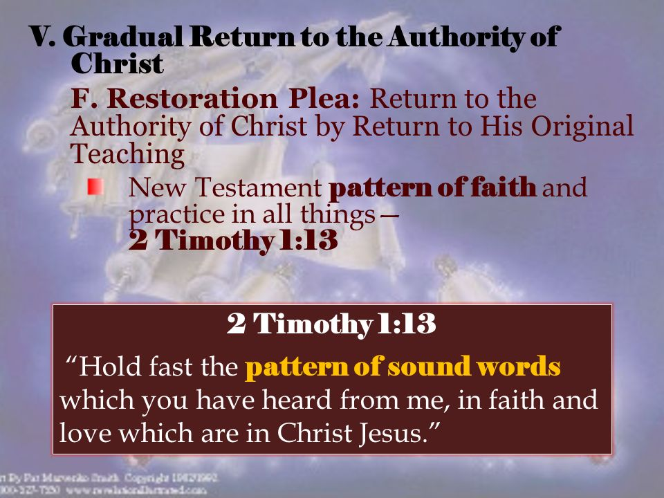 V. Gradual Return to the Authority of Christ F.