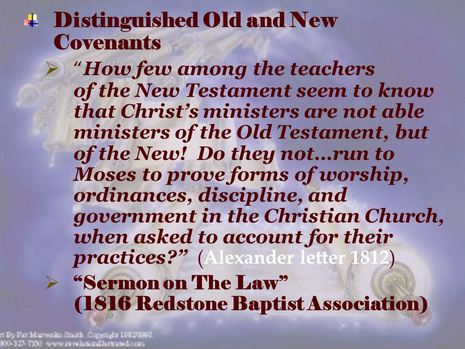 Distinguished Old and New Covenants How few among the teachers of the New Testament seem to know that Christs ministers are not able ministers of the Old Testament, but of the New.