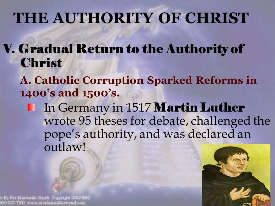 V. Gradual Return to the Authority of Christ A.