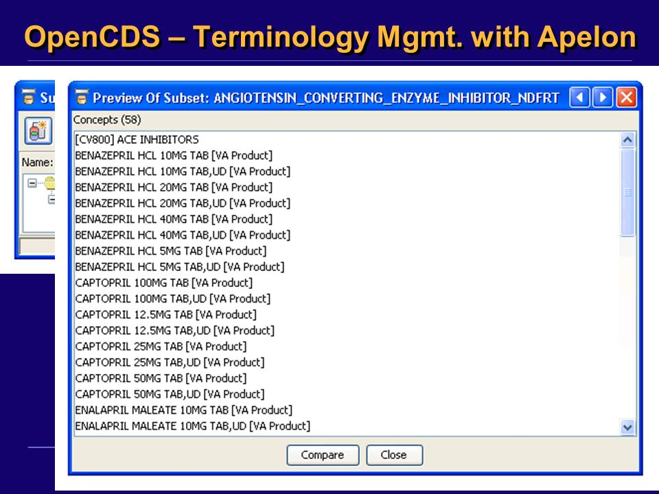 ©2011, Kensaku Kawamoto OpenCDS – Terminology Mgmt. with Apelon