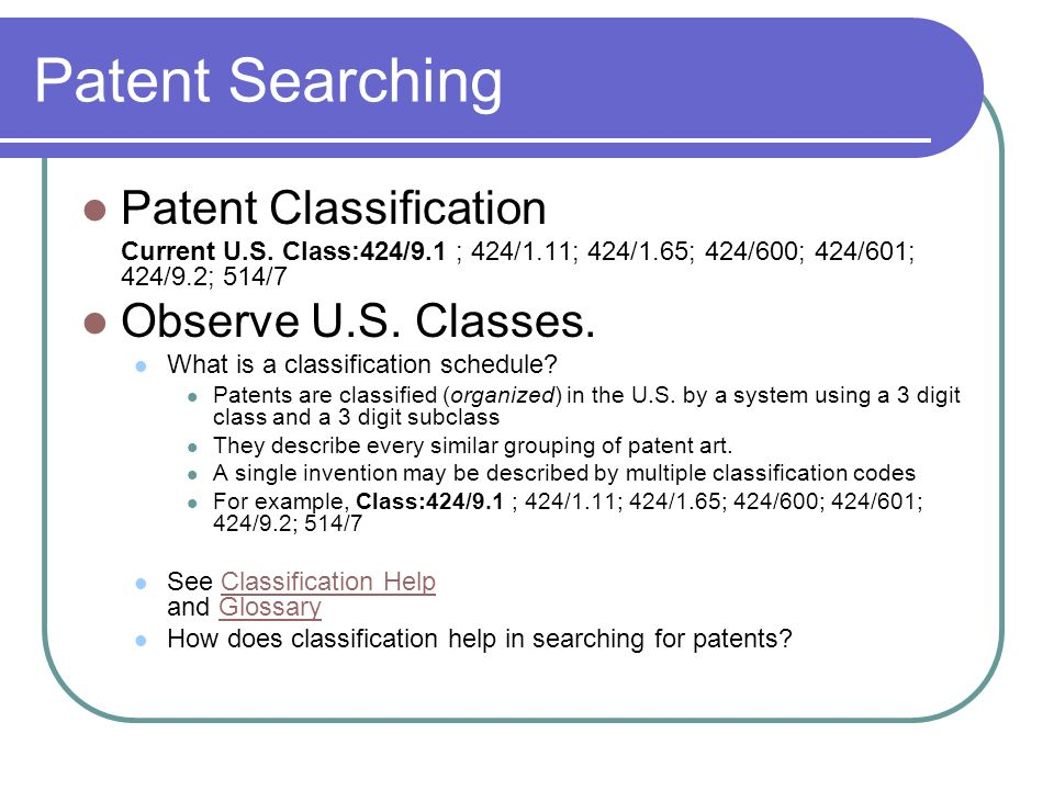 Patent Searching Patent Classification Current U.S.