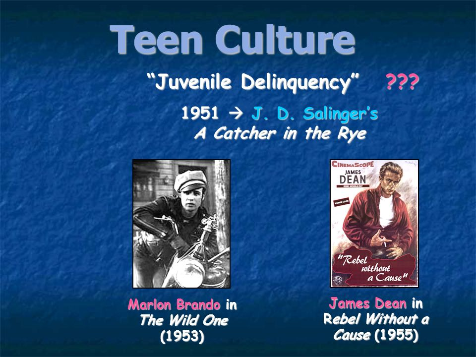 Teen Culture Behavioral Rules of the 1950s: Obey Authority. Control Your Emotions. Dont Make Waves Fit in with the Group. Dont Even Think About Sex!!!