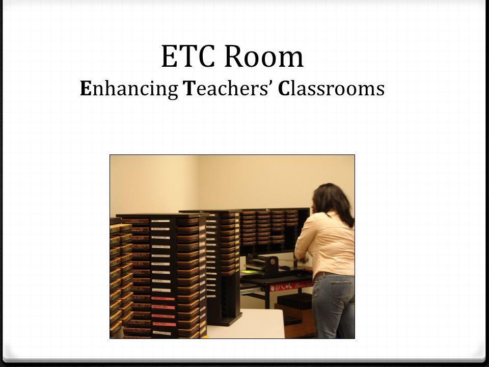 ETC Room Enhancing Teachers Classrooms