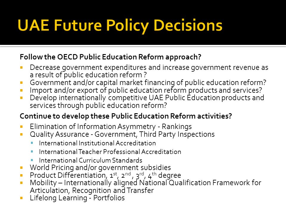 Follow the OECD Public Education Reform approach.