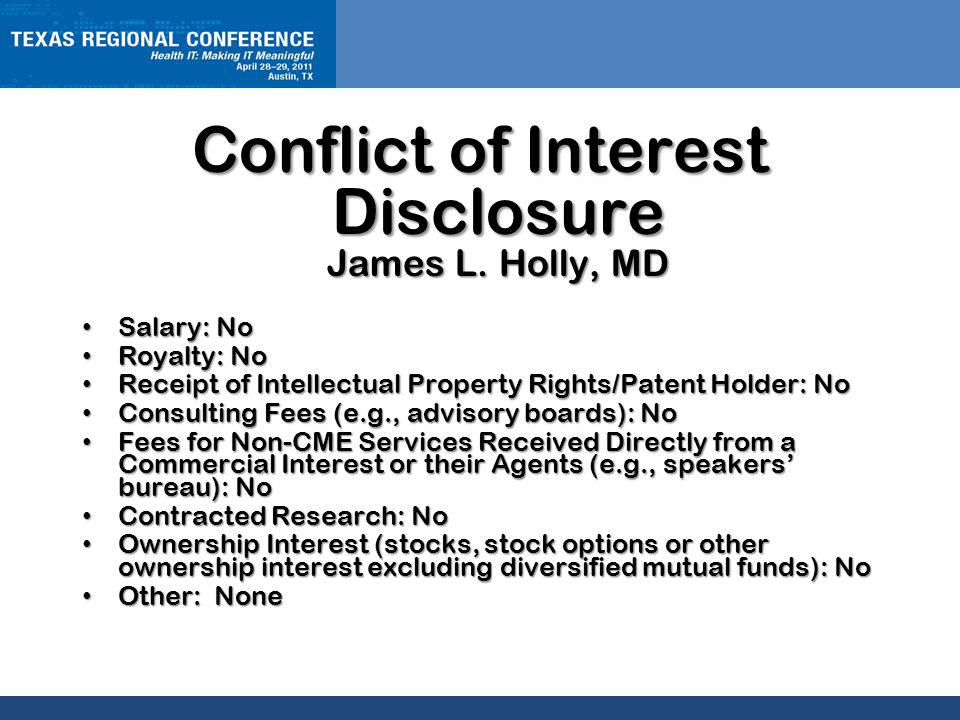 CLICK TO EDIT MASTER TITLE STYLE Conflict of Interest Disclosure James L.