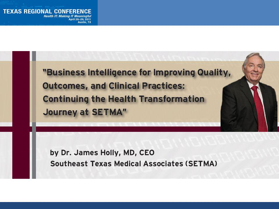 ABOUT SETMA Southeast Texas Medical Associates, LLP (SETMA) was founded August 1, 1995.