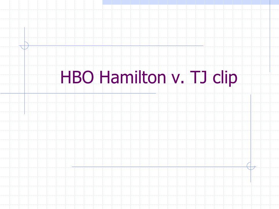 HBO Hamilton v. TJ clip