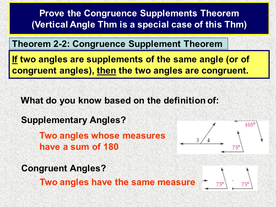 Given: 1 and 2 are supplementary 3 and 2 are supplementary Prove: 1 3 STATEMENTREASON 1 and 2 are supplementary 3 and 2 are supplementary m 1 + m 2 = 180 m 3 + m 2 = 180 m 1 + m 2 = m 3 + m 2 m 1 + m 2 - m 2 = m 3 + m 2 - m 2 m 1 = m 3 1 3 Given Def of Sup.