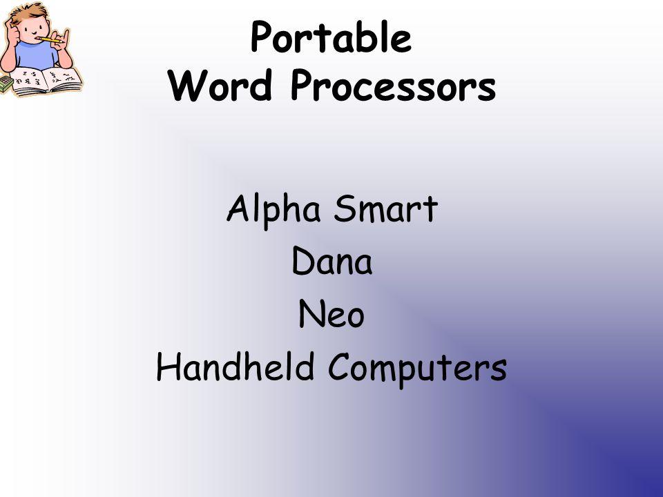 Portable Word Processors Alpha Smart Dana Neo Handheld Computers