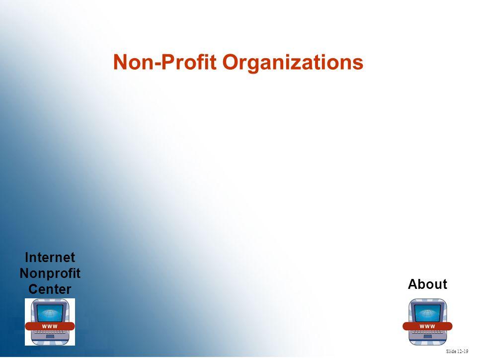 Internet Nonprofit Center About Slide 12-19 Non-Profit Organizations