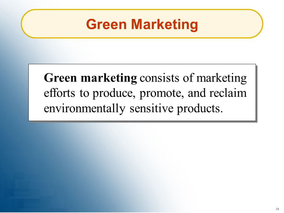 56 Green marketing consists of marketing efforts to produce, promote, and reclaim environmentally sensitive products. Green Marketing