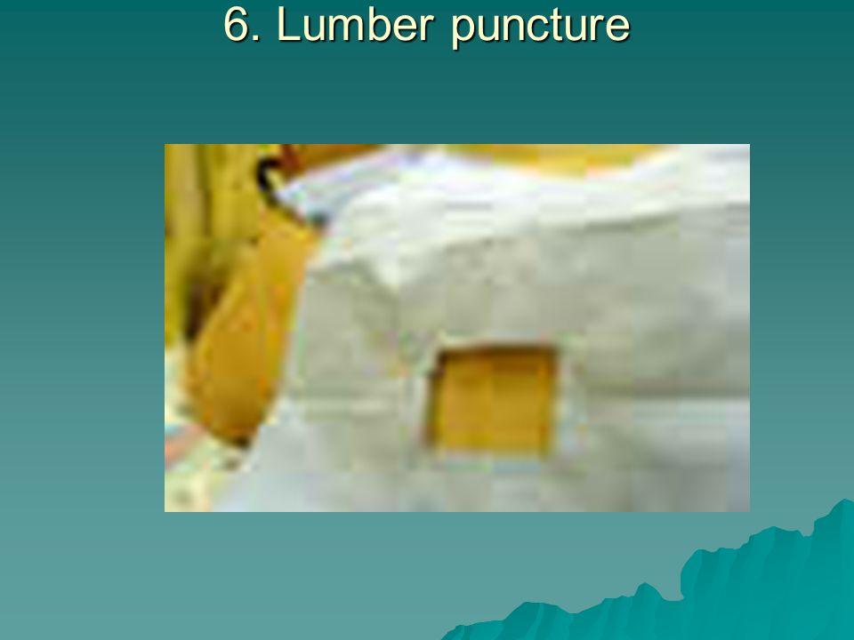 6. Lumber puncture