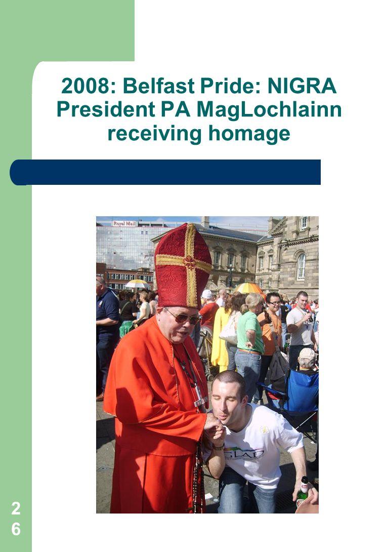 26 2008: Belfast Pride: NIGRA President PA MagLochlainn receiving homage