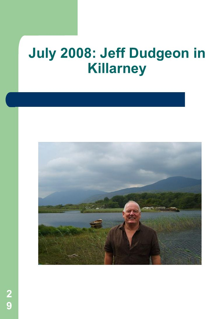 29 July 2008: Jeff Dudgeon in Killarney