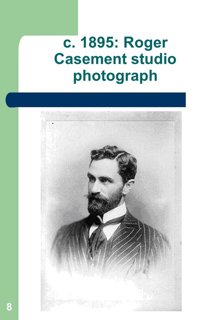 8 c. 1895: Roger Casement studio photograph
