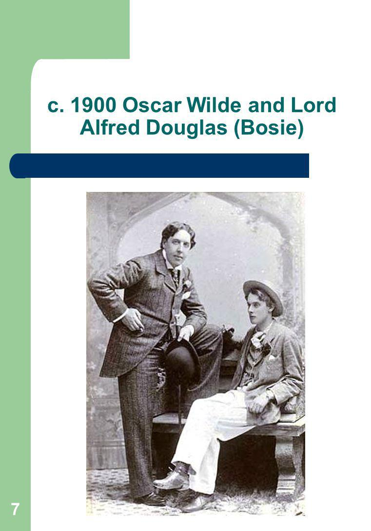 7 c. 1900 Oscar Wilde and Lord Alfred Douglas (Bosie)
