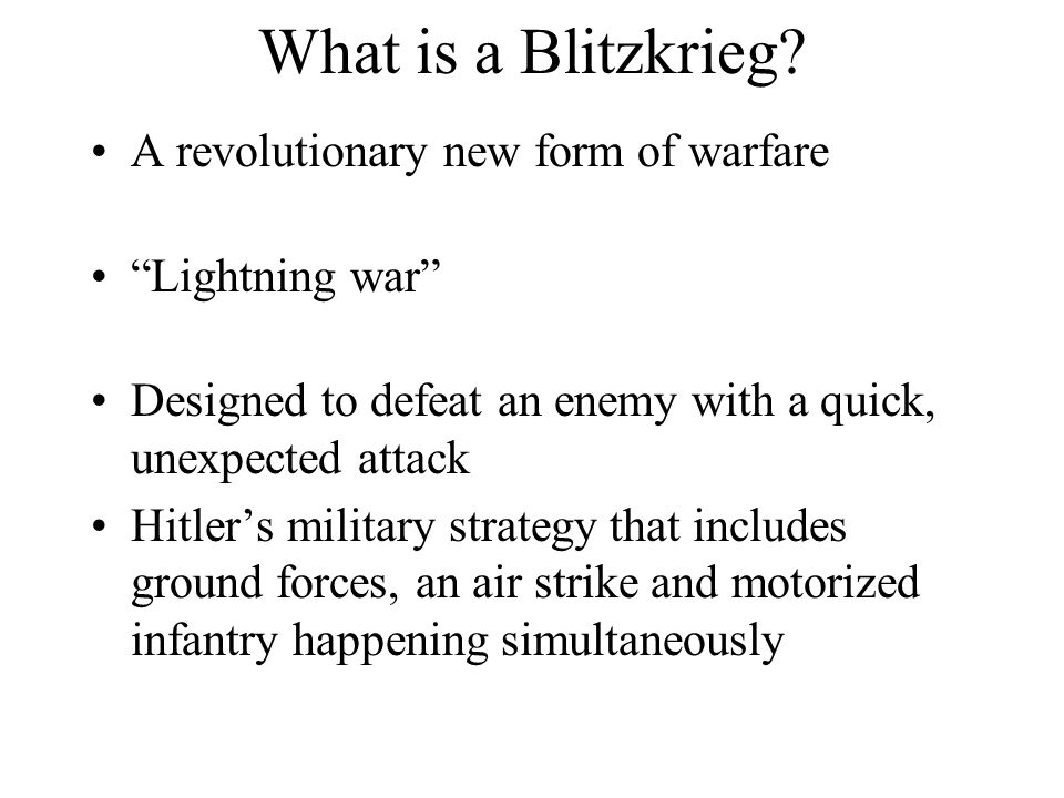 What is a Blitzkrieg.