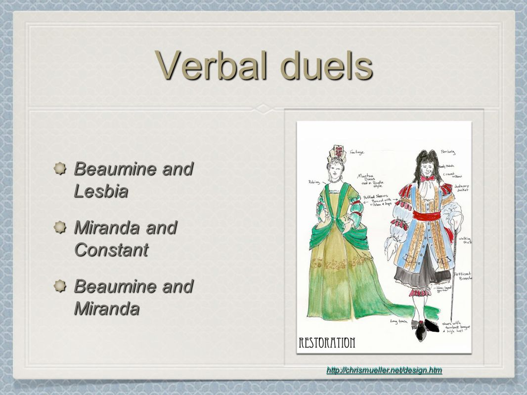 Verbal duels Beaumine and Lesbia Miranda and Constant Beaumine and Miranda