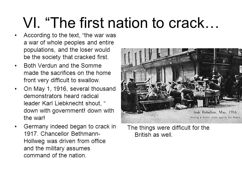 VI. The first nation to crack… According to the text, the war was a war of whole peoples and entire populations, and the loser would be the society th