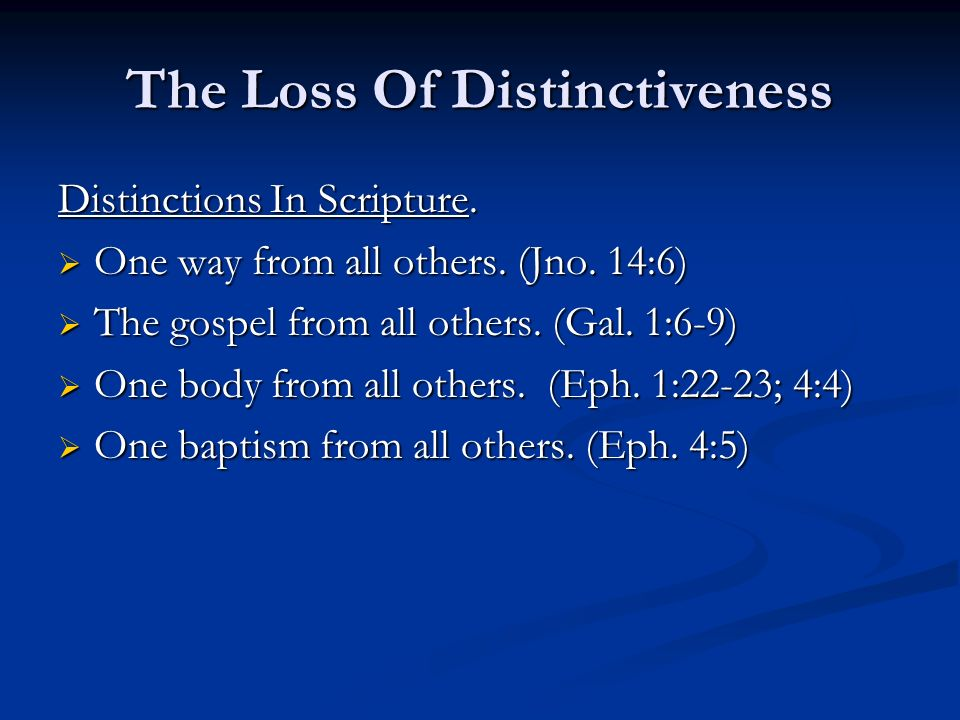The Loss Of Distinctiveness Distinctions In Scripture.