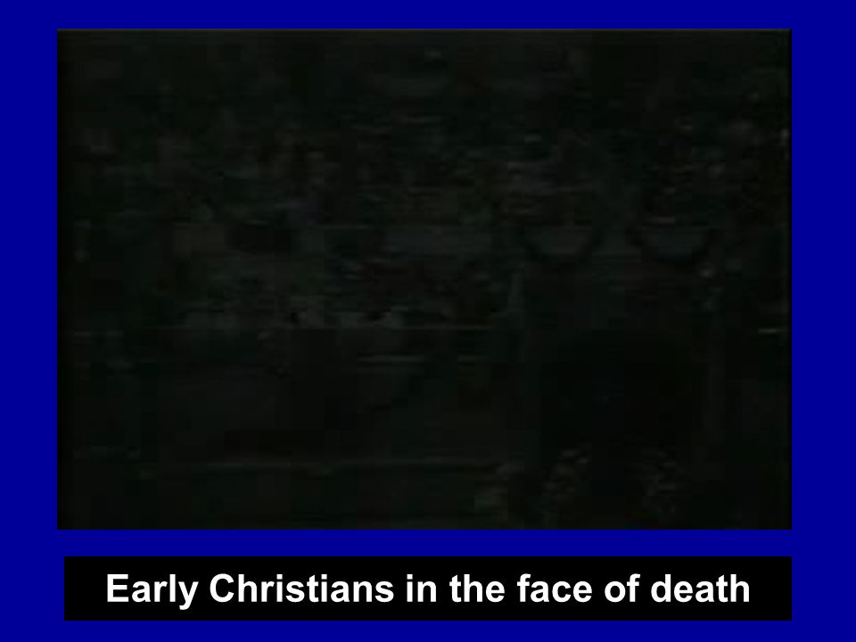 Early Christians in the face of death