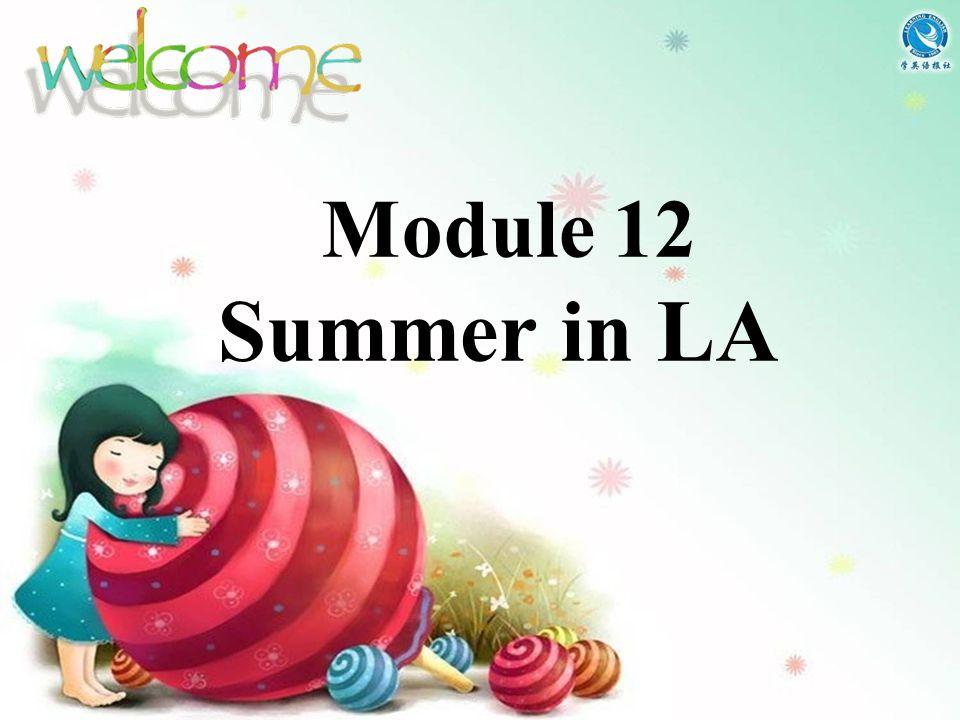 Module 12 Summer in LA