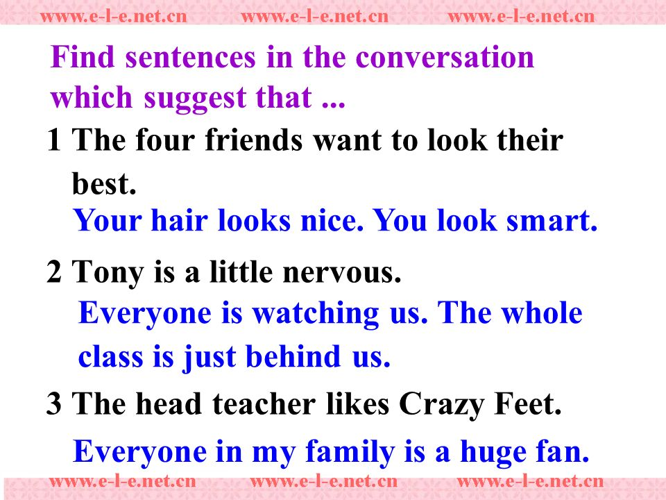 Find sentences in the conversation which suggest that...