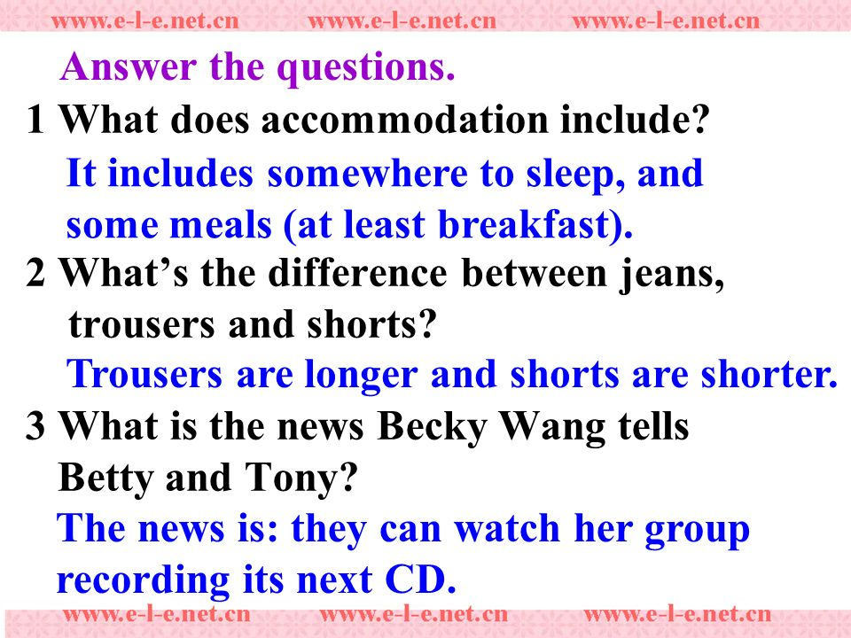 Answer the questions. 1 What does accommodation include.