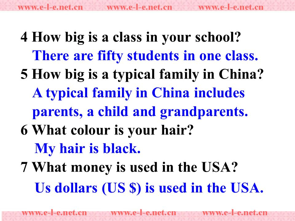 4 How big is a class in your school. 5 How big is a typical family in China.