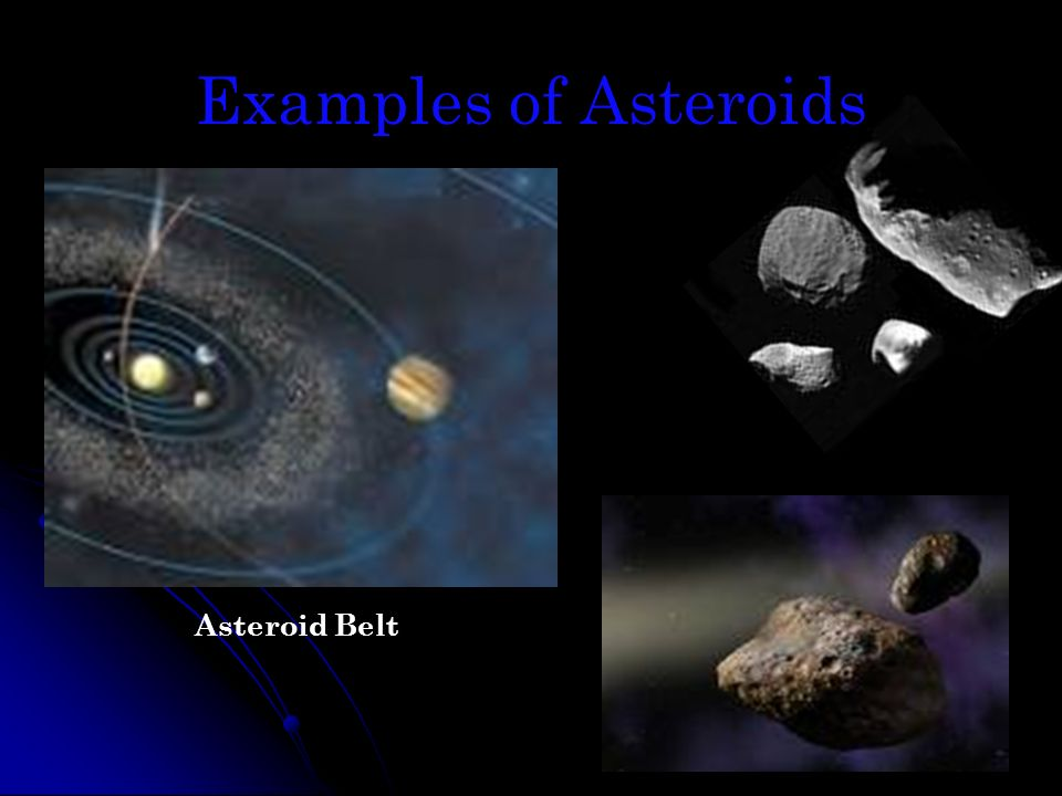 Examples of Asteroids Asteroid Belt