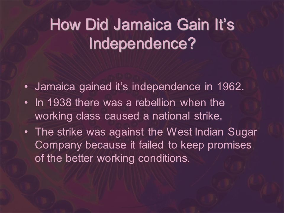 How Did Jamaica Gain Its Independence? Jamaica gained its independence in 1962. In 1938 there was a rebellion when the working class caused a national