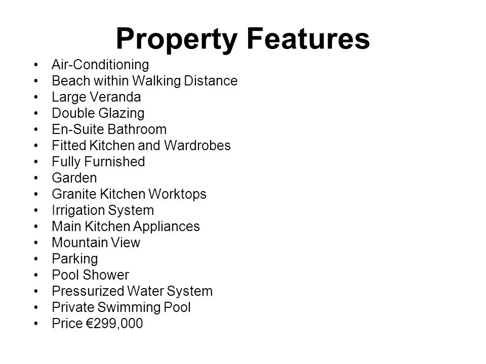 Property Features Air-Conditioning Beach within Walking Distance Large Veranda Double Glazing En-Suite Bathroom Fitted Kitchen and Wardrobes Fully Fur
