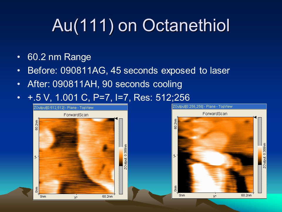 Au(111) on Octanethiol 60.2 nm Range Before: AG, 45 seconds exposed to laser After: AH, 90 seconds cooling +.5 V, C, P=7, I=7, Res: 512;256
