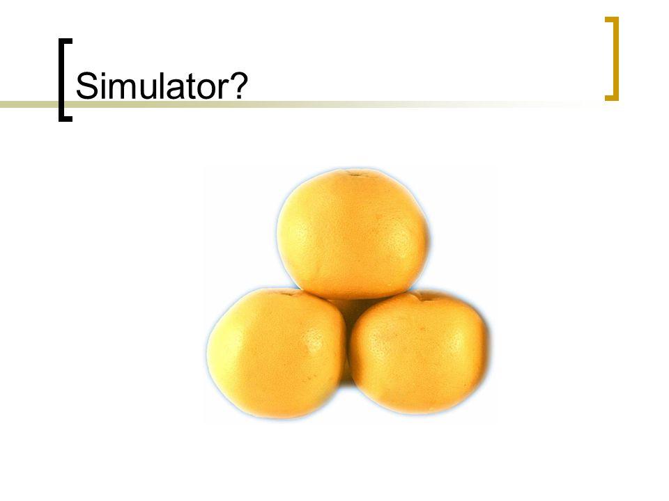 Simulator?