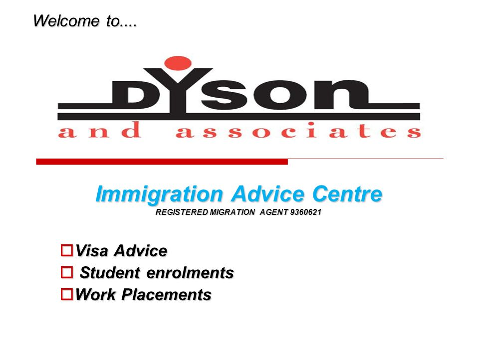 Immigration Advice Centre REGISTERED MIGRATION AGENT 9360621 Visa Advice Visa Advice Student enrolments Student enrolments Work Placements Work Placem