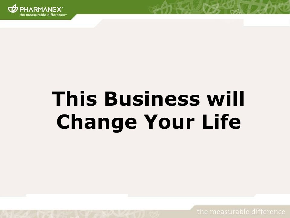 This Business will Change Your Life