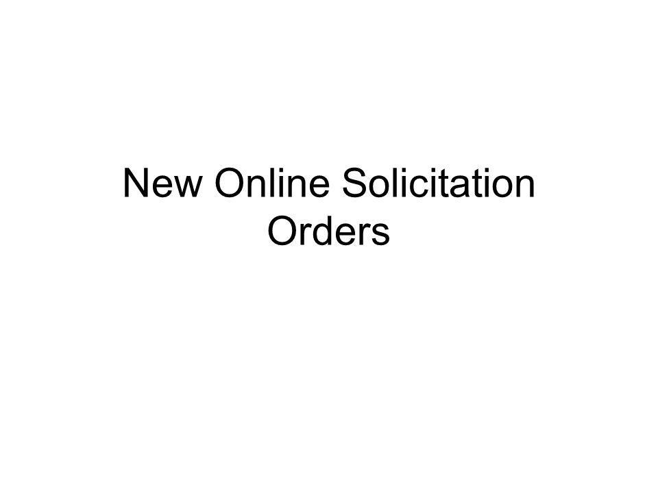 New Online Solicitation Orders