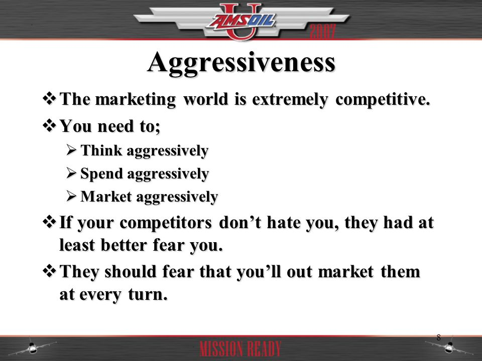 9 What Does Being Aggressive Mean.It means…. It means….