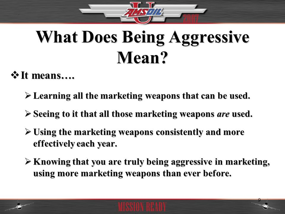 20 Marketing Thoughts AMSOIL Marketing Guerrillas have learned that the best time to market is when they dont need any more business.