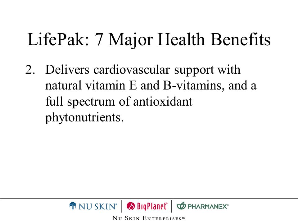 LifePak: 7 Major Health Benefits 2.Delivers cardiovascular support with natural vitamin E and B-vitamins, and a full spectrum of antioxidant phytonutr