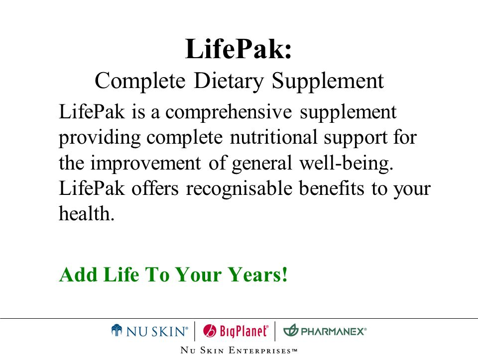 LifePak: Complete Dietary Supplement LifePak is a comprehensive supplement providing complete nutritional support for the improvement of general well-