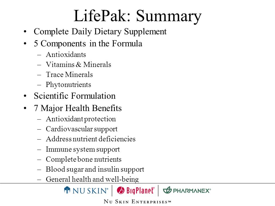 LifePak: Summary Complete Daily Dietary Supplement 5 Components in the Formula –Antioxidants –Vitamins & Minerals –Trace Minerals –Phytonutrients Scie