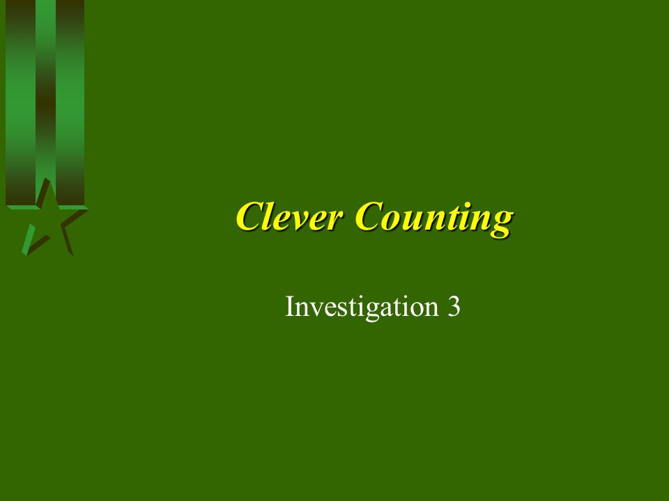 Clever Counting Investigation 3